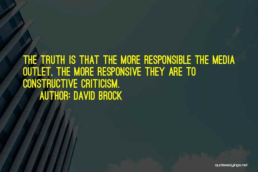 Constructive Criticism Quotes By David Brock