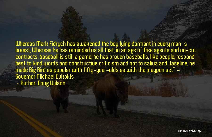Constructive Criticism Quotes By Doug Wilson