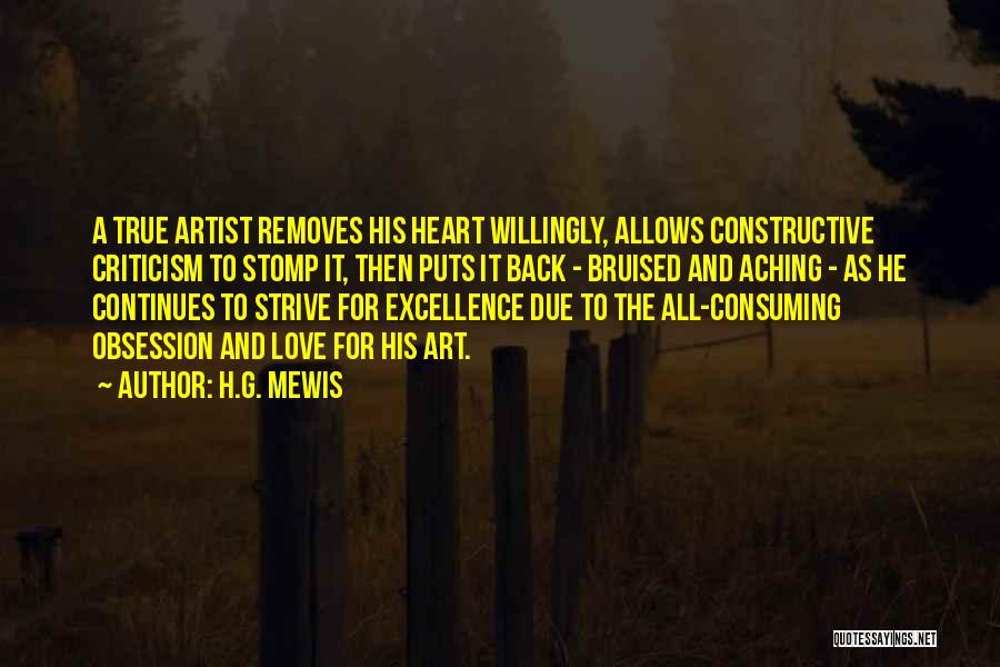 Constructive Criticism Quotes By H.G. Mewis