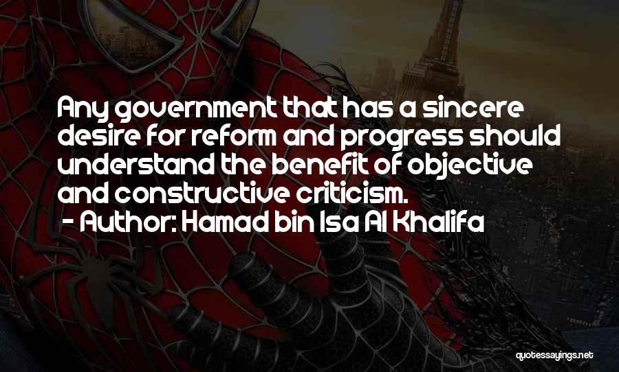 Constructive Criticism Quotes By Hamad Bin Isa Al Khalifa