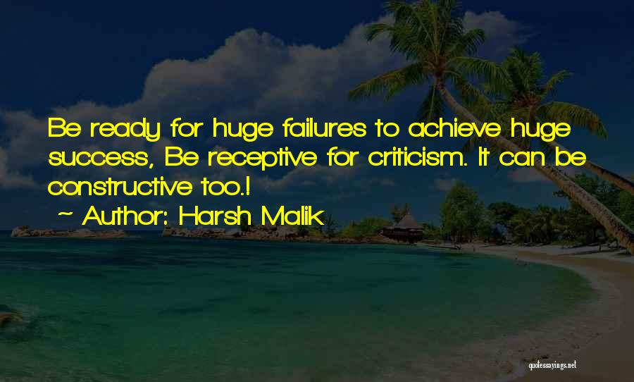 Constructive Criticism Quotes By Harsh Malik