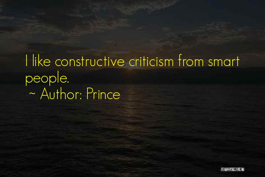 Constructive Criticism Quotes By Prince