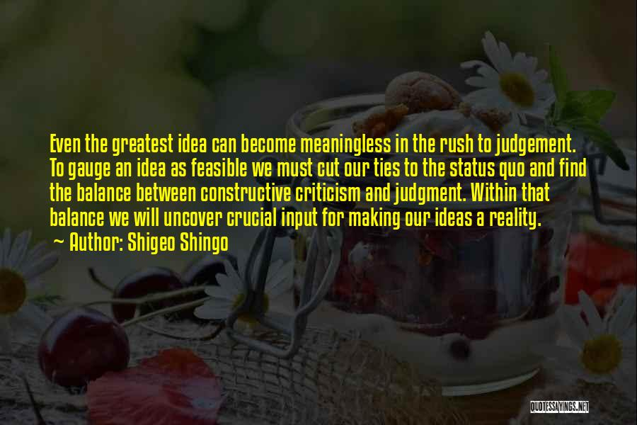 Constructive Criticism Quotes By Shigeo Shingo