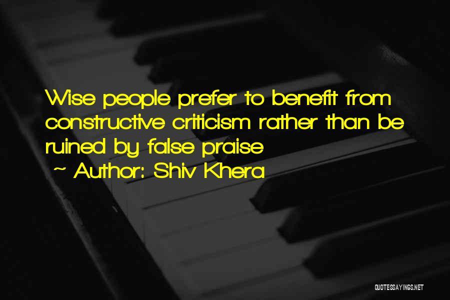 Constructive Criticism Quotes By Shiv Khera