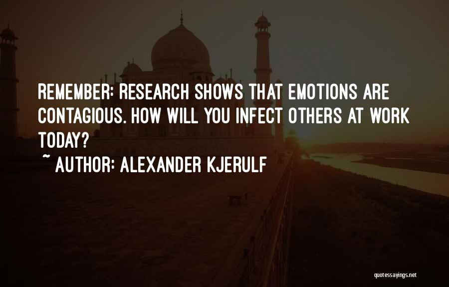 Contagious Happiness Quotes By Alexander Kjerulf