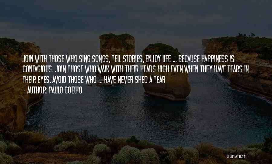 Contagious Happiness Quotes By Paulo Coelho