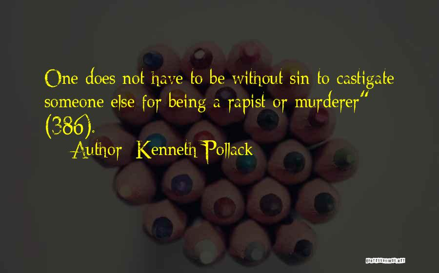 Containment Policy Quotes By Kenneth Pollack