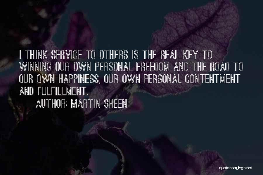 Contentment Is The Key To Happiness Quotes By Martin Sheen