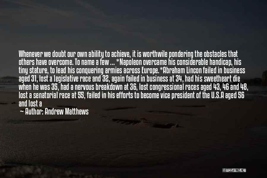Contest Win Quotes By Andrew Matthews