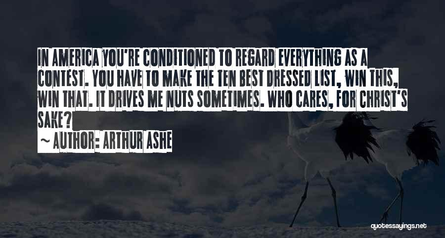 Contest Win Quotes By Arthur Ashe
