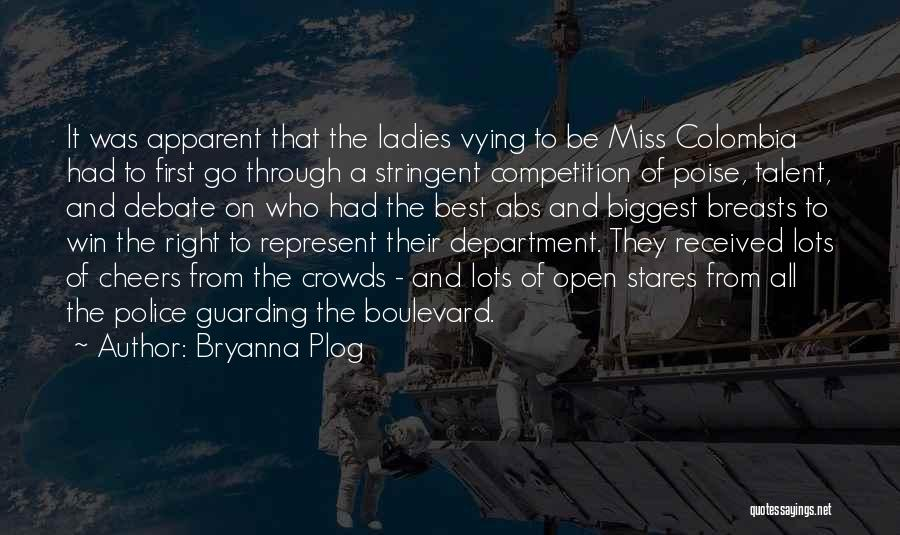 Contest Win Quotes By Bryanna Plog