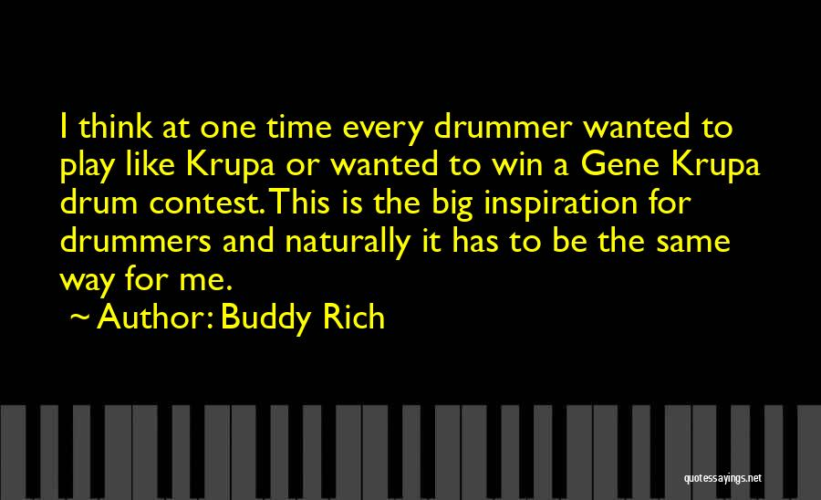 Contest Win Quotes By Buddy Rich