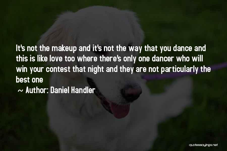 Contest Win Quotes By Daniel Handler