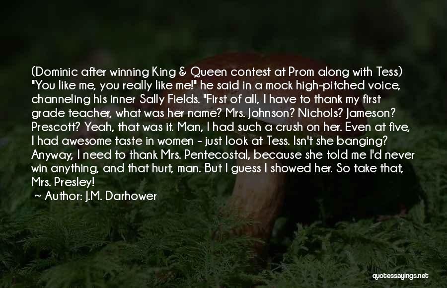 Contest Win Quotes By J.M. Darhower
