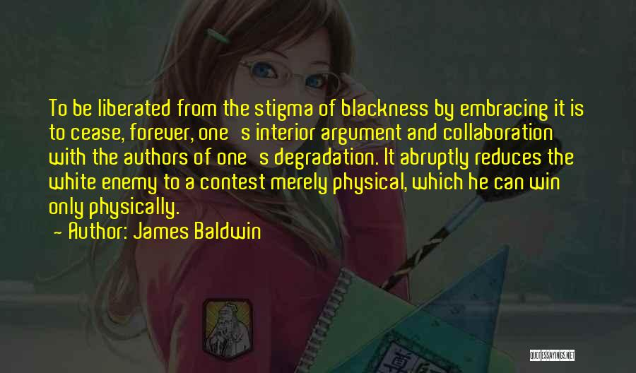 Contest Win Quotes By James Baldwin