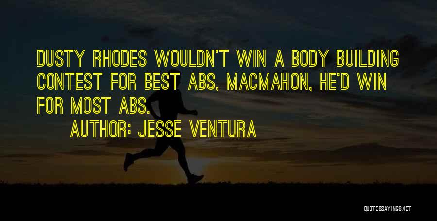 Contest Win Quotes By Jesse Ventura