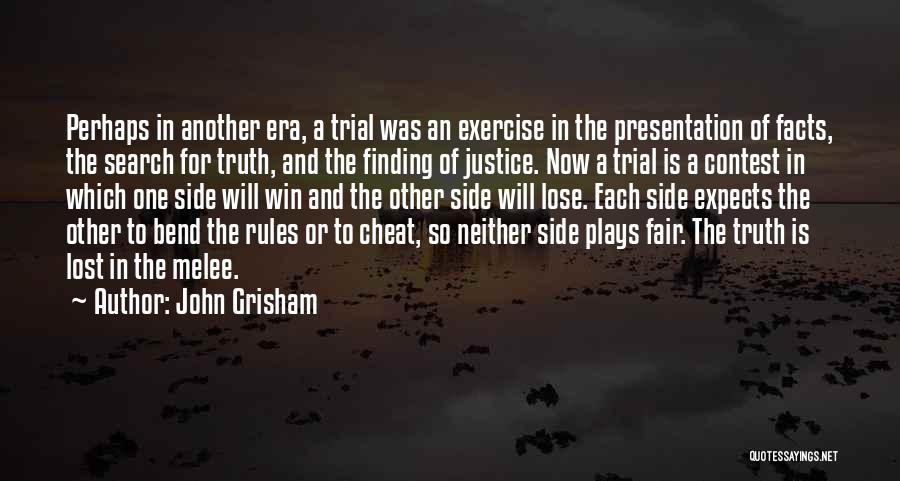Contest Win Quotes By John Grisham