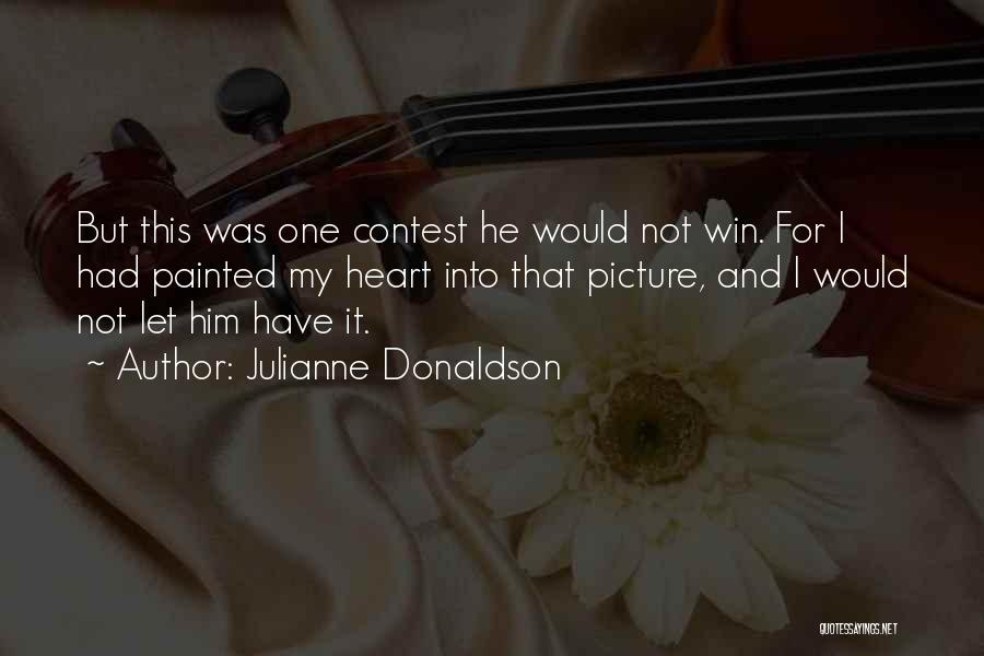 Contest Win Quotes By Julianne Donaldson