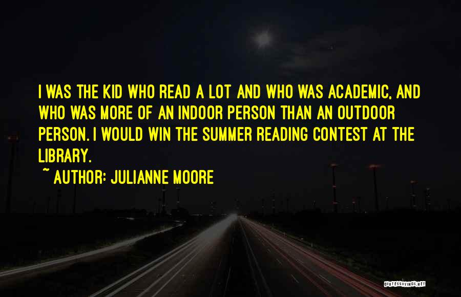 Contest Win Quotes By Julianne Moore