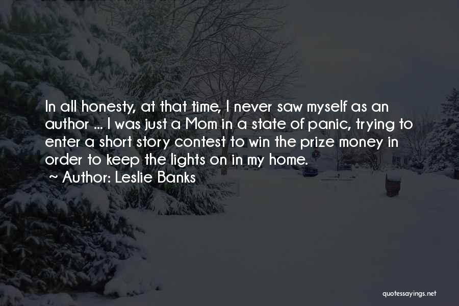 Contest Win Quotes By Leslie Banks