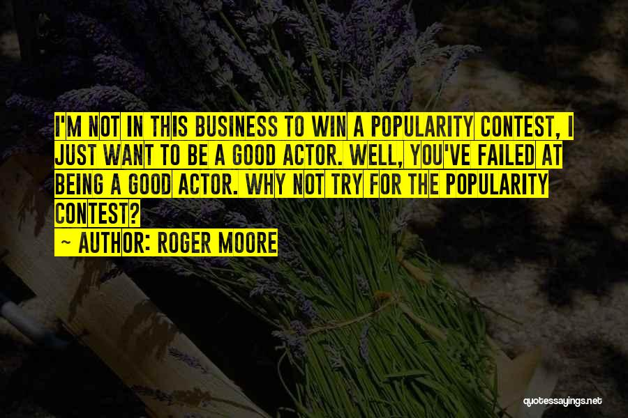 Contest Win Quotes By Roger Moore