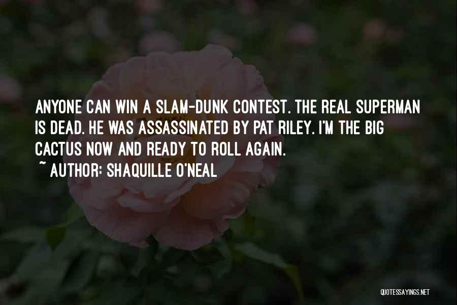 Contest Win Quotes By Shaquille O'Neal