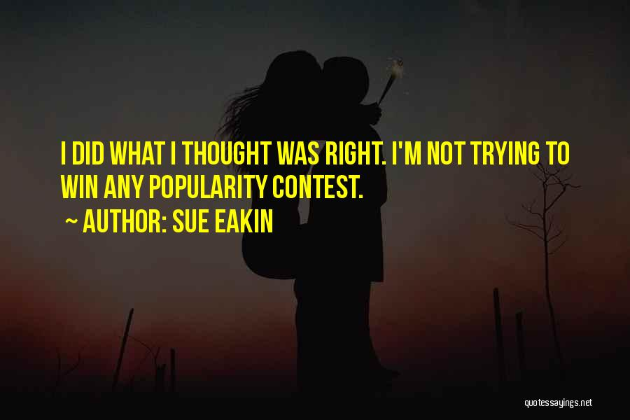 Contest Win Quotes By Sue Eakin