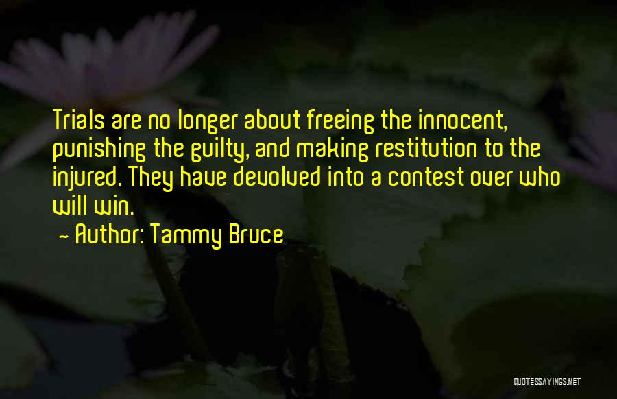 Contest Win Quotes By Tammy Bruce