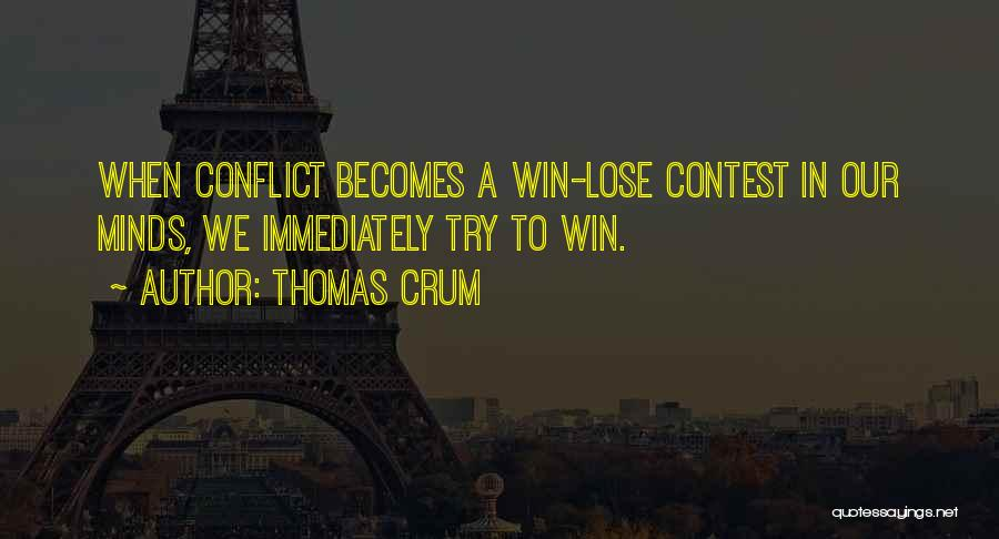 Contest Win Quotes By Thomas Crum