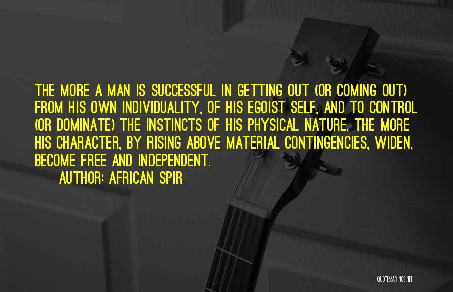 Contingencies Quotes By African Spir