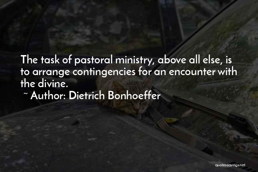 Contingencies Quotes By Dietrich Bonhoeffer