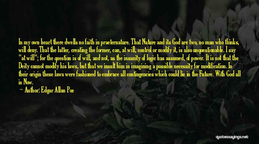 Contingencies Quotes By Edgar Allan Poe