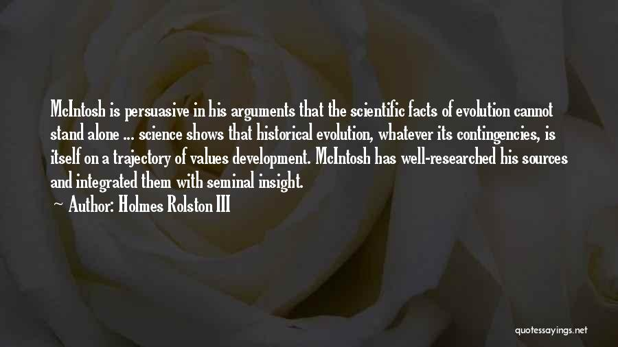 Contingencies Quotes By Holmes Rolston III