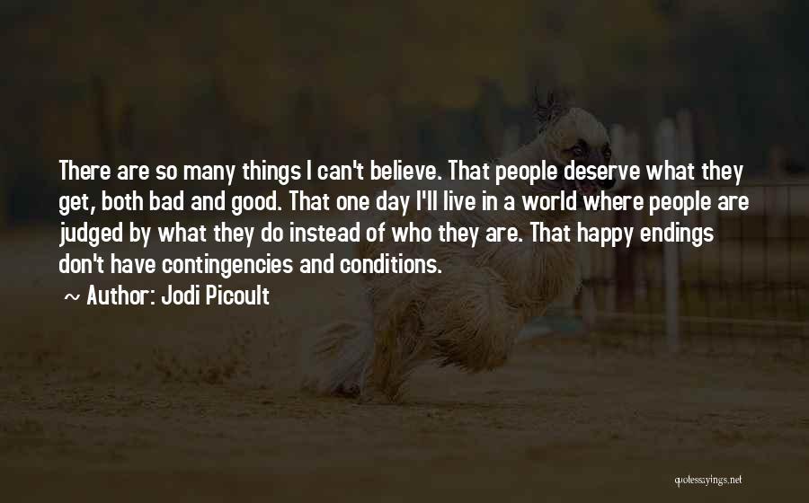 Contingencies Quotes By Jodi Picoult