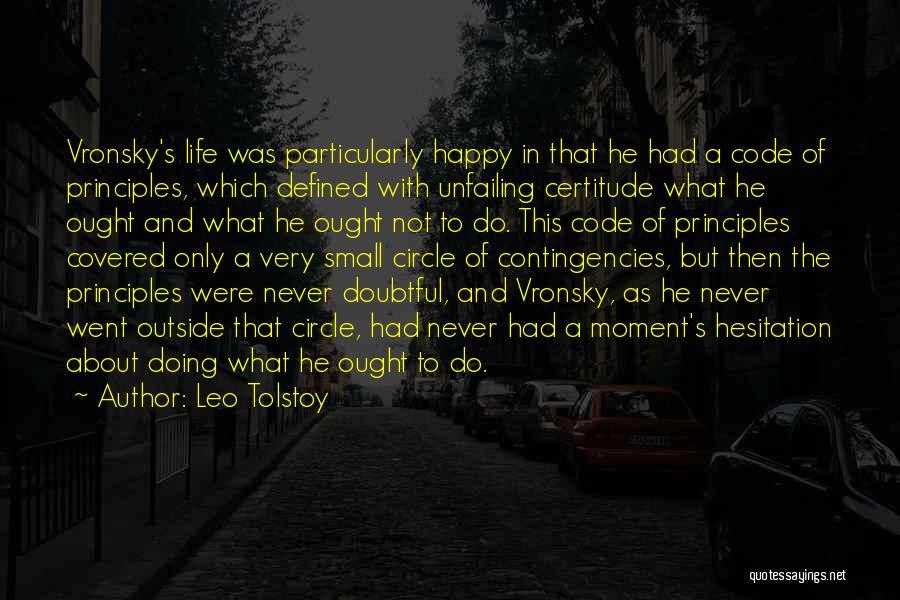 Contingencies Quotes By Leo Tolstoy
