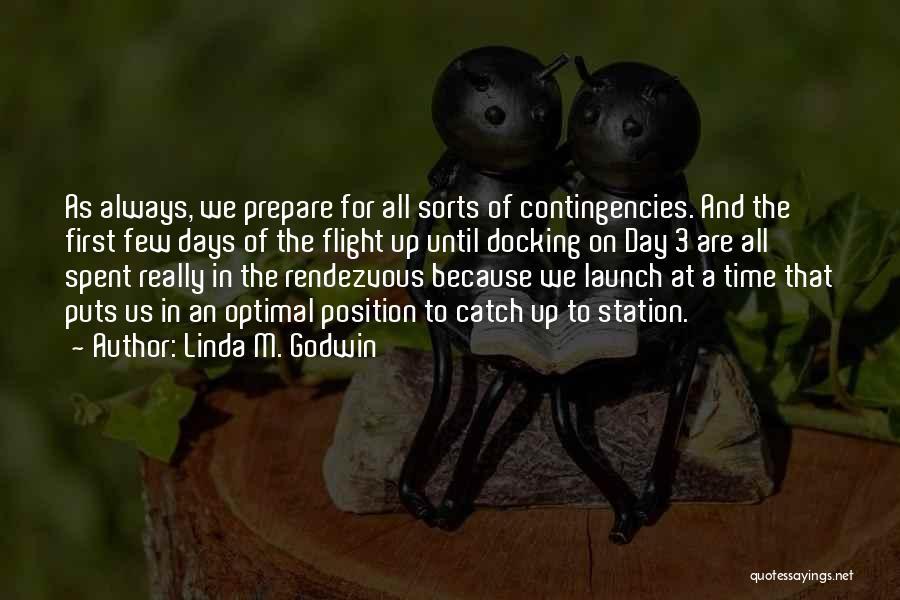 Contingencies Quotes By Linda M. Godwin