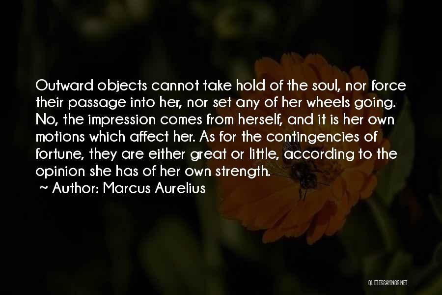 Contingencies Quotes By Marcus Aurelius