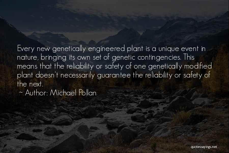 Contingencies Quotes By Michael Pollan