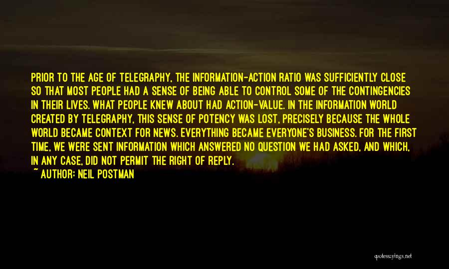 Contingencies Quotes By Neil Postman