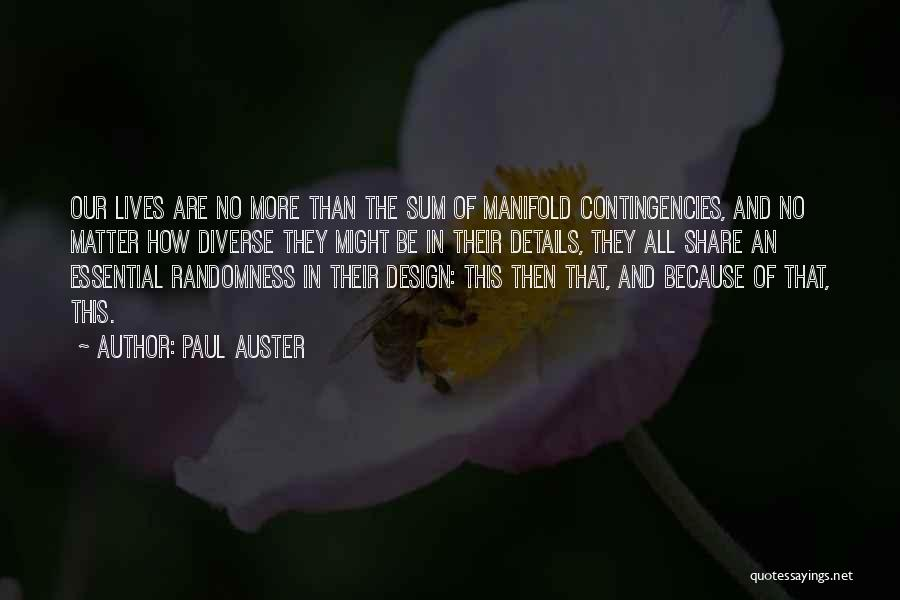 Contingencies Quotes By Paul Auster