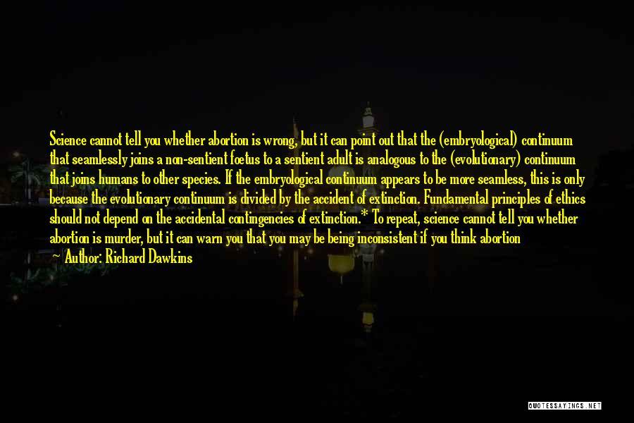 Contingencies Quotes By Richard Dawkins