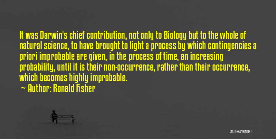 Contingencies Quotes By Ronald Fisher