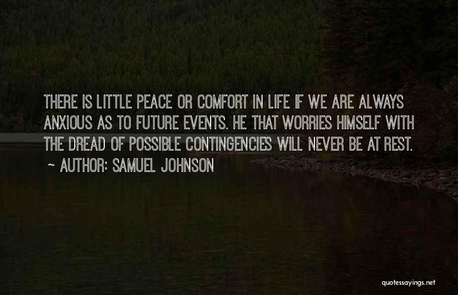 Contingencies Quotes By Samuel Johnson