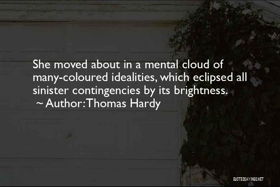 Contingencies Quotes By Thomas Hardy