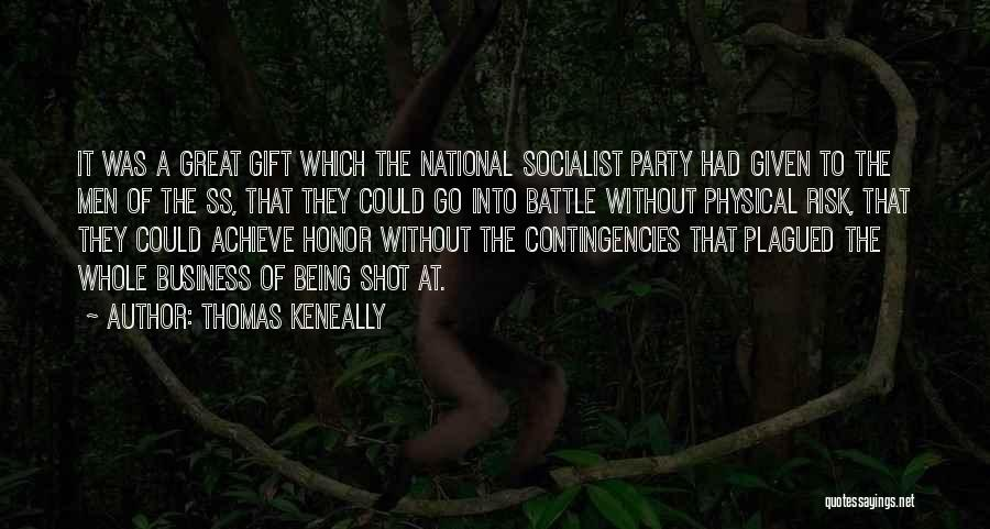 Contingencies Quotes By Thomas Keneally