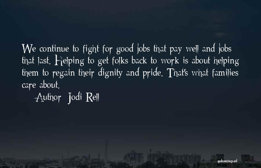 Continue Good Work Quotes By Jodi Rell