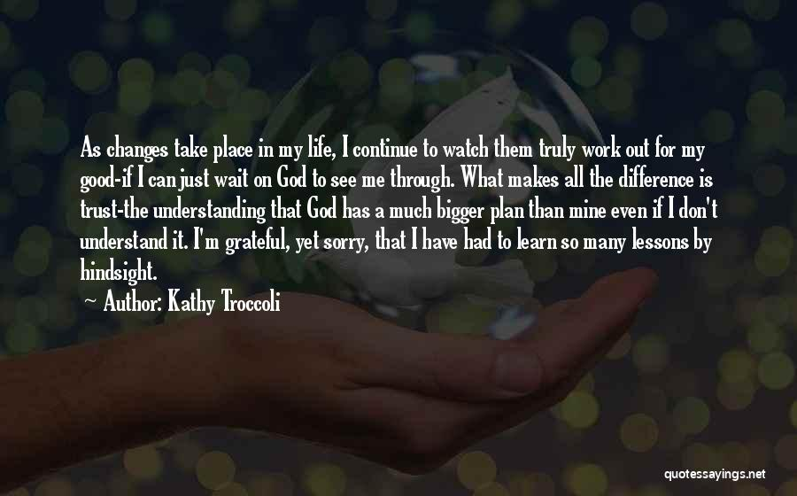 Continue Good Work Quotes By Kathy Troccoli