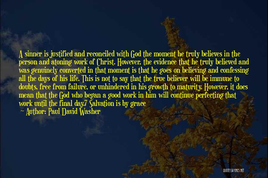 Continue Good Work Quotes By Paul David Washer