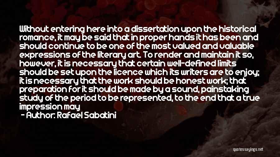 Continue Good Work Quotes By Rafael Sabatini
