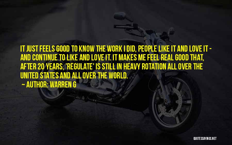 Continue Good Work Quotes By Warren G